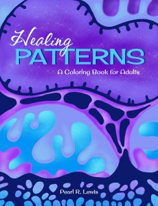 HEALING PATTERNS: A Coloring Book for Adults