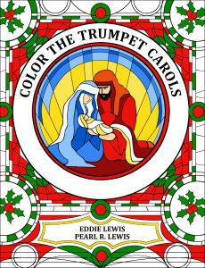 Color the Trumpet Carols Adult Coloring Book by Pearl R. Lewis