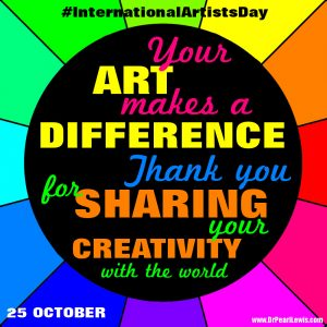 International Artists Day - 25 October - #InternationalArtistsDay