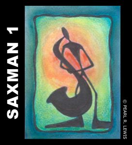 Saxman 1 ACEO Saxophone Series by P.R. Lewis
