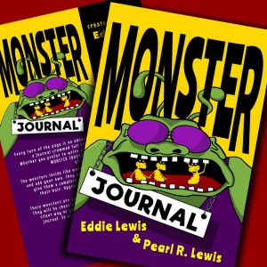 Children's MONSTER Drawing and Writing Journal by Eddie Lewis and Pearl Lewis
