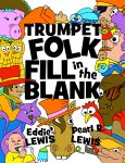 Trumpet Folk Fill in the Blank - traditional folk song book to aid ear-training.